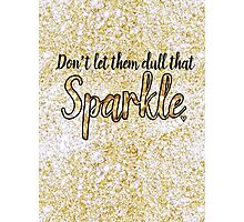 That Sparkle Photographic Print