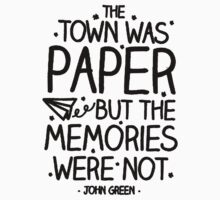 The Town Was Paper But The Memories Were Not  Kids Tee