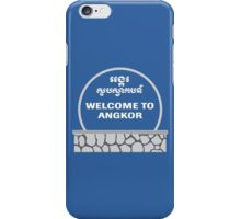 Welcome to Angkor Wat, Siem Reap, Cambodia iPhone Case/Skin
