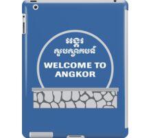Welcome to Angkor Wat, Siem Reap, Cambodia iPad Case/Skin