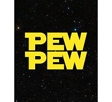 Pew pew! Photographic Print