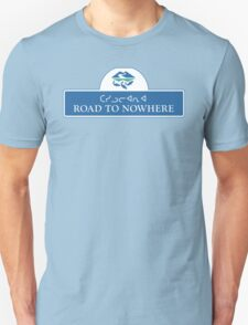 Road to Nowhere Sign, Iqaluit, Canada Unisex T-Shirt