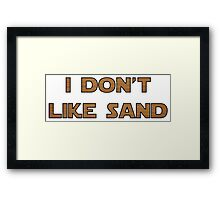 I don't like sand - version 2 Framed Print