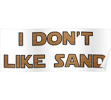 I don't like sand - version 2 Poster