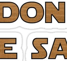 I don't like sand - version 2 Sticker
