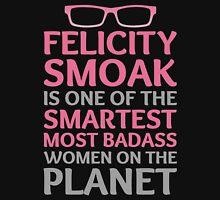 Felicity Smoak - Smartest Badass - Pink Glasses Unisex T-Shirt
