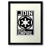 Join GALACTIC EMPIRE Framed Print