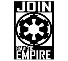 Join GALACTIC EMPIRE Photographic Print