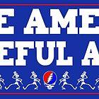 Make America Grateful Again! by Tortugagraphix