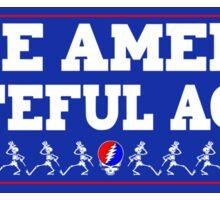 Make America Grateful Again! Sticker