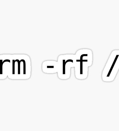 rm -rf / Sticker