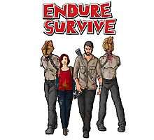 Endure Survive Photographic Print