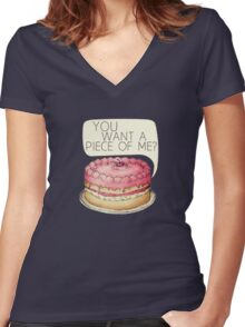 You Want A Piece Of Me? Layer Cake Women's Fitted V-Neck T-Shirt
