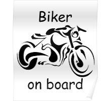 Biker on board 4 Poster