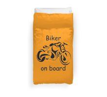 Biker on board 4 Duvet Cover