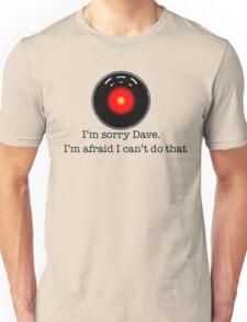 I'm Sorry Dave Unisex T-Shirt