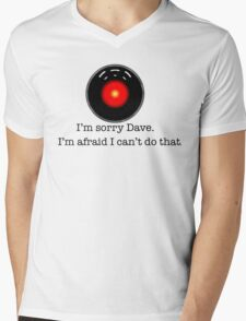 I'm Sorry Dave Mens V-Neck T-Shirt