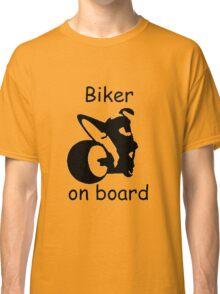 Biker on board 3 Classic T-Shirt