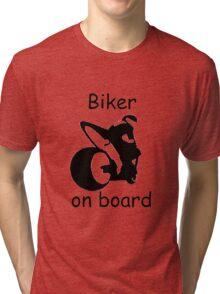 Biker on board 3 Tri-blend T-Shirt