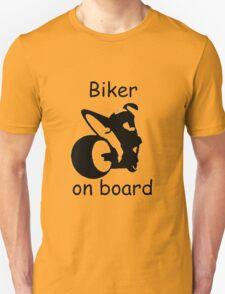 Biker on board 3 T-Shirt