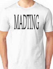 MADTING Unisex T-Shirt