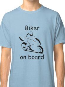 Biker on board 2 Classic T-Shirt