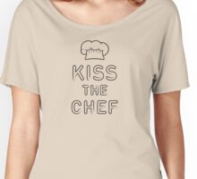 Kiss the chef Women's Relaxed Fit T-Shirt