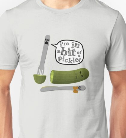 Don't play with dead pickles Unisex T-Shirt