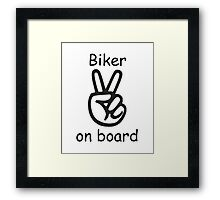 Biker on board Framed Print