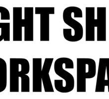 DWIGHT SHRUTE WORKSPACE Sticker