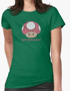 Got Shrooms? Womens Fitted T-Shirt