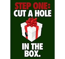 STEP ONE: CUT A HOLE IN THE BOX. - V2 Photographic Print