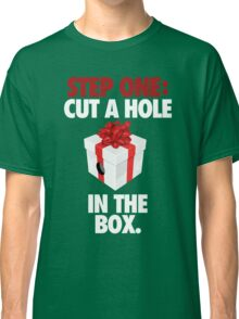 STEP ONE: CUT A HOLE IN THE BOX. - V2 Classic T-Shirt