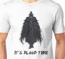 IT'S BLOOD TIME Unisex T-Shirt