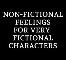 Non-Fictional Feelings for Very Fictional Characters (inverted) by bboutique