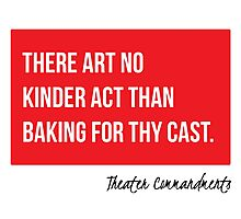 There Art No Kinder Act Than Baking For Thy Cast Photographic Print
