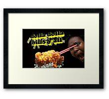 dolla dolla bill$ y'all Framed Print