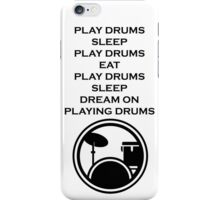Play drums... iPhone Case/Skin