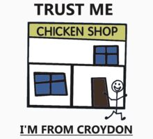 Trust Me I'm From Croydon Kids Tee