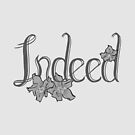 Favourite Words One- Indeed by phantomssiren