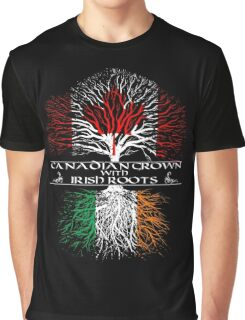 Canadian Grown with Irish Roots Graphic T-Shirt