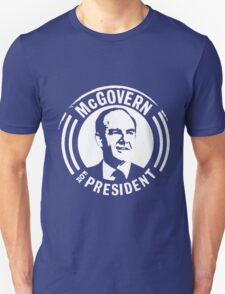 GEORGE McGOVERN FOR PRESIDENT T-Shirt
