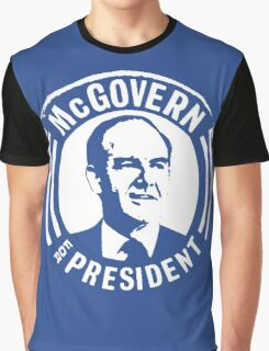 GEORGE McGOVERN FOR PRESIDENT Graphic T-Shirt