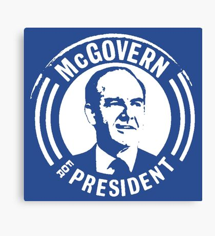 GEORGE McGOVERN FOR PRESIDENT Canvas Print