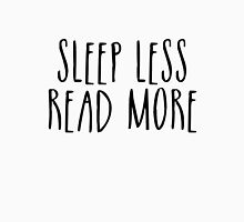 Sleep Less, Read More Unisex T-Shirt
