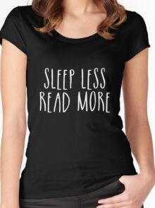 Sleep Less, Read More (inverted) Women's Fitted Scoop T-Shirt