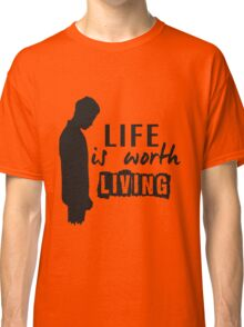 Life Is Worth A Living // Purpose Pack // Classic T-Shirt
