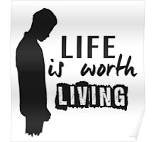 Life Is Worth A Living // Purpose Pack // Poster