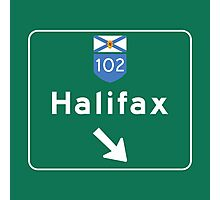 Halifax, Nova Scotia, Road Sign, Canada Photographic Print