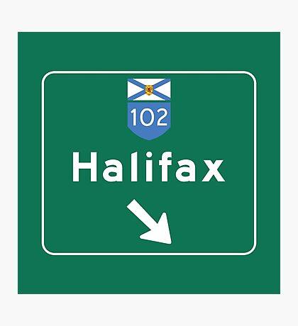 Halifax, Nova Scotia, Road Sign, Canada Photographic Print